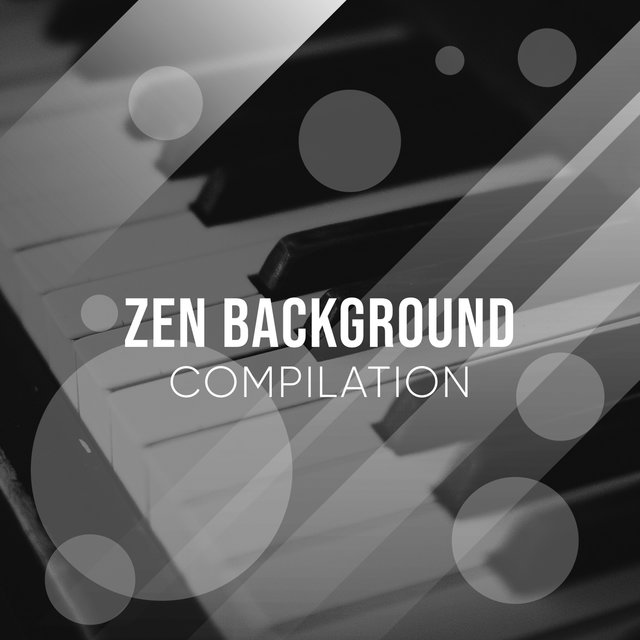 Zen Background Grand Piano Compilation