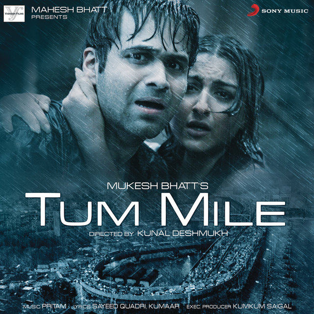 Tum Mile (Original Motion Picture Soundtrack)