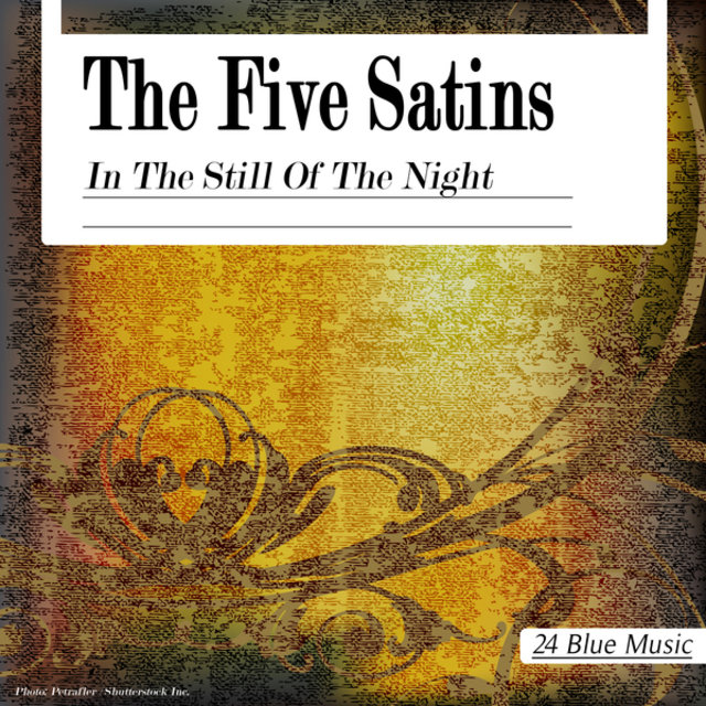The Five Satins: In the Still of the Night