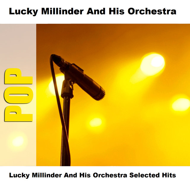 Lucky Millinder And His Orchestra Selected Hits