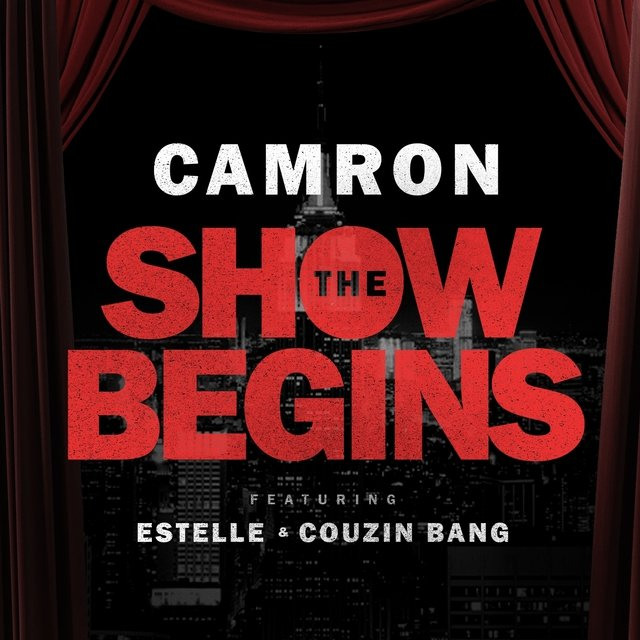 The Show Begins (feat. Estelle & Couzin Bang) - Single