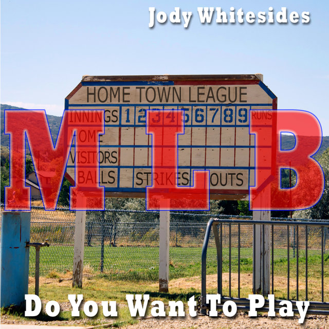 Do You Want To Play (MLB Mixes)