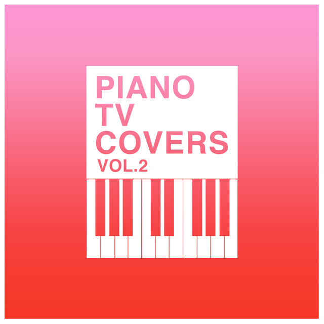 Piano T.V. Covers - Vol. 2
