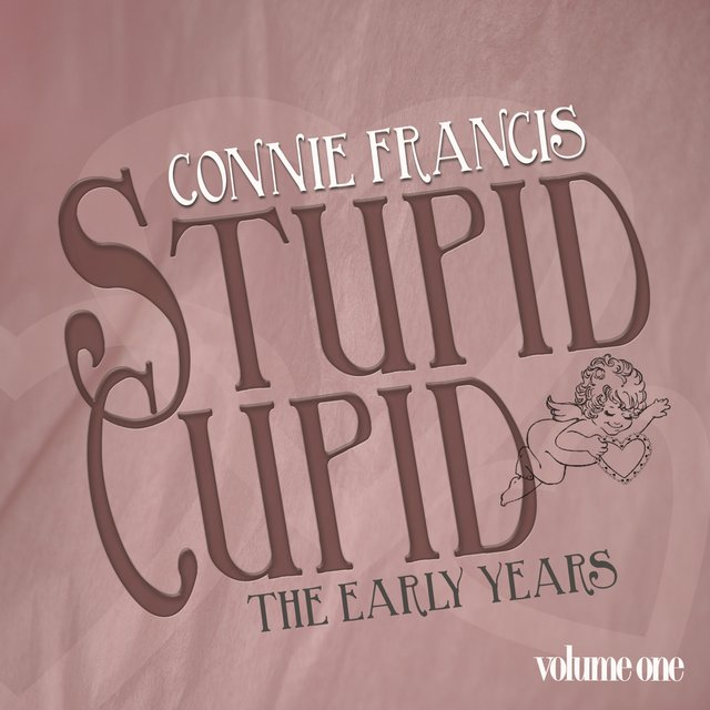 Stupid Cupid - The Early Years, Vol. 1