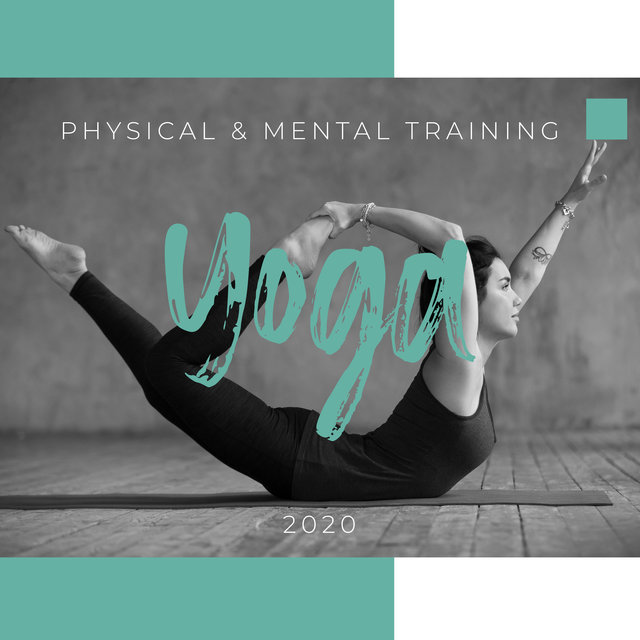 Physical & Mental Training Yoga 2020