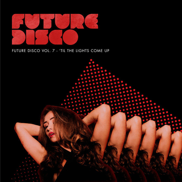 Future Disco, Vol. 7 - 'Til the Lights Come Up