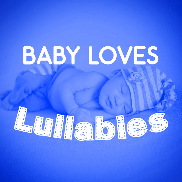Baby Loves Lullabies