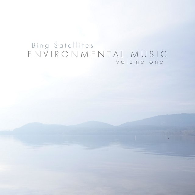 Environmental Music Volume One