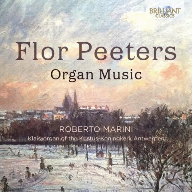 Flor Peeters: Organ Music