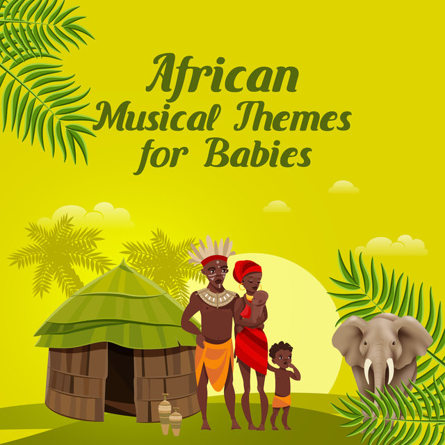African Musical Themes for Babies