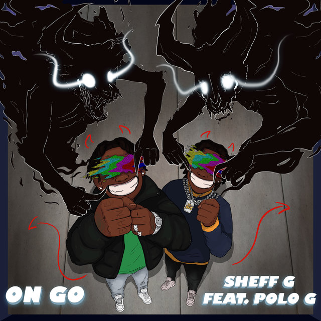 Cover art for album On Go (feat. Polo G) by Sheff G, Polo G