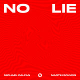 No Lie (Michael Calfan Remix)