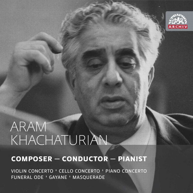 Khachaturian: Composer. Conductor. Pianist. Russian Masters