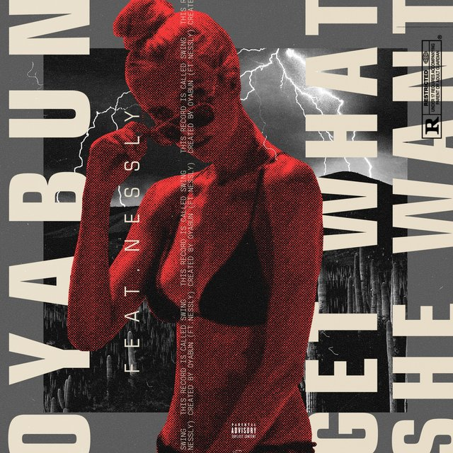 Getwhatshewant (feat. Nessly)