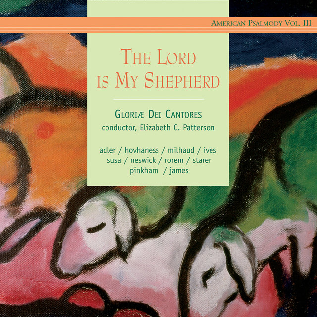 American Psalmody, Vol. 3: The Lord Is My Shepherd