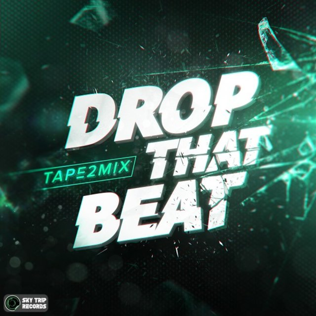 Drop That Beat (Extended Mix)