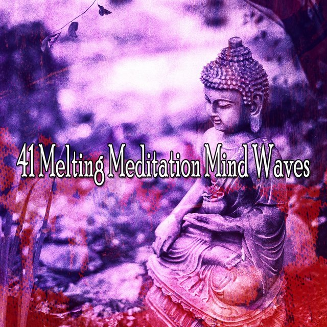 41 Melting Meditation Mind Waves