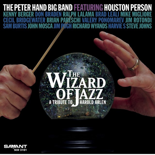The Wizard of Jazz: A Tribute to Harold Arlen (Recorded Live in Concert)