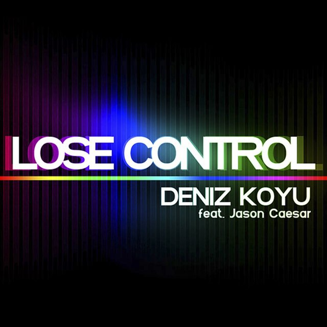 Lose Control (feat. Jason Caesar)