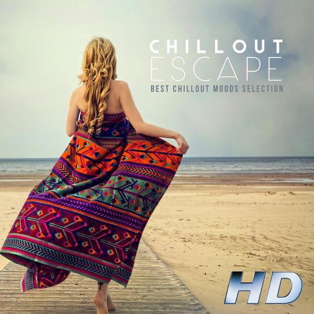 Chillout Escape: Best Chillout Moods Selection