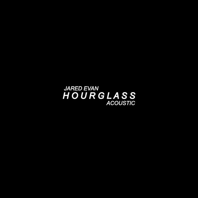 Hourglass (Acoustic)