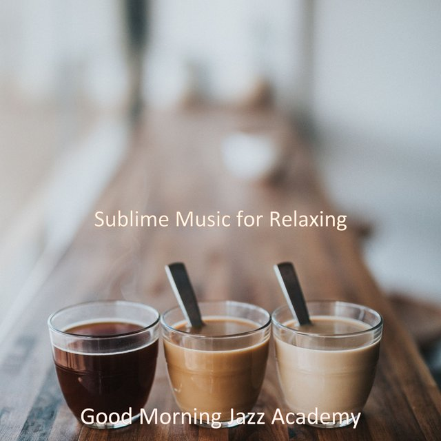 Sublime Music for Relaxing