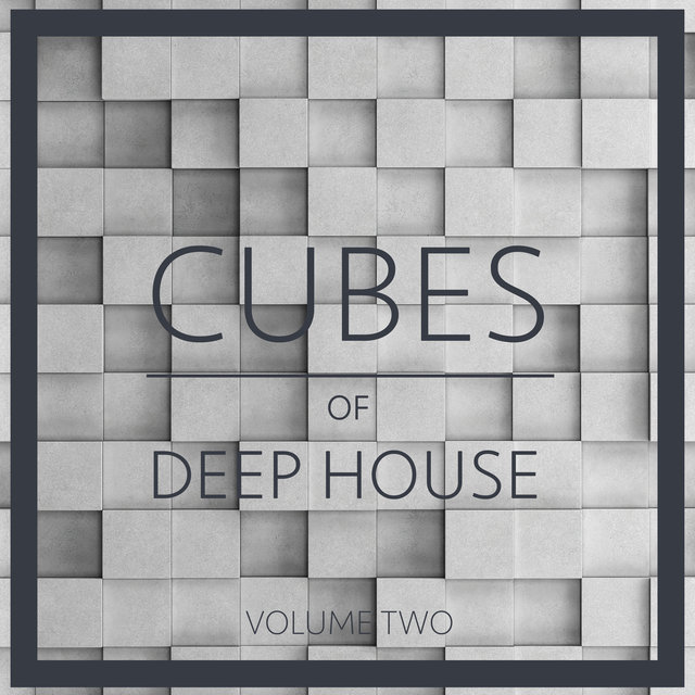 Cubes Of Deep House, Vol. 2