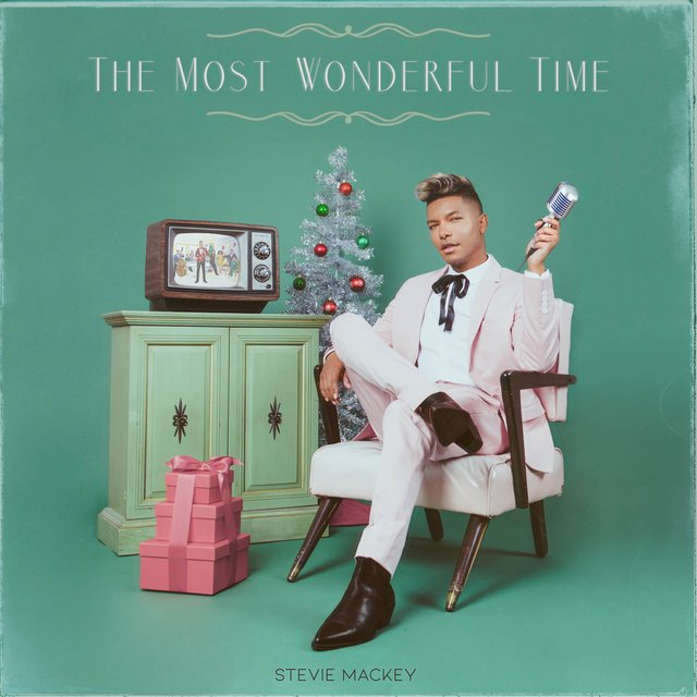 Cover art for album The Most Wonderful Time by Stevie Mackey
