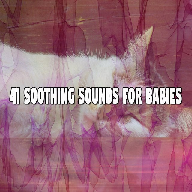 41 Soothing Sounds for Babies