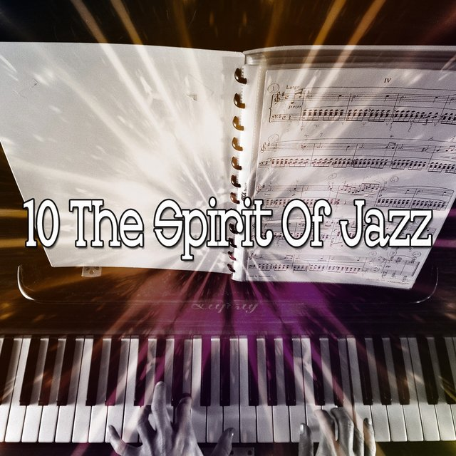 10 The Spirit of Jazz