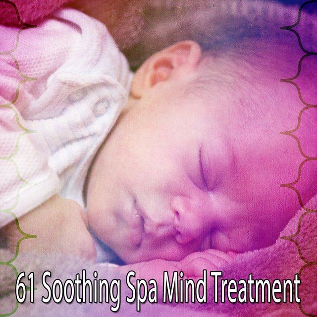 61 Soothing Spa Mind Treatment