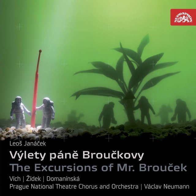 Janáček: The Excursions of Mr. Brouček