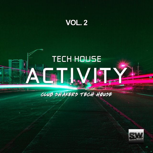 Tech House Activity, Vol. 2 (Club Shakers Tech House)