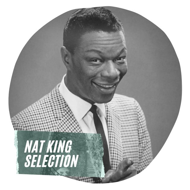 Nat King Selection