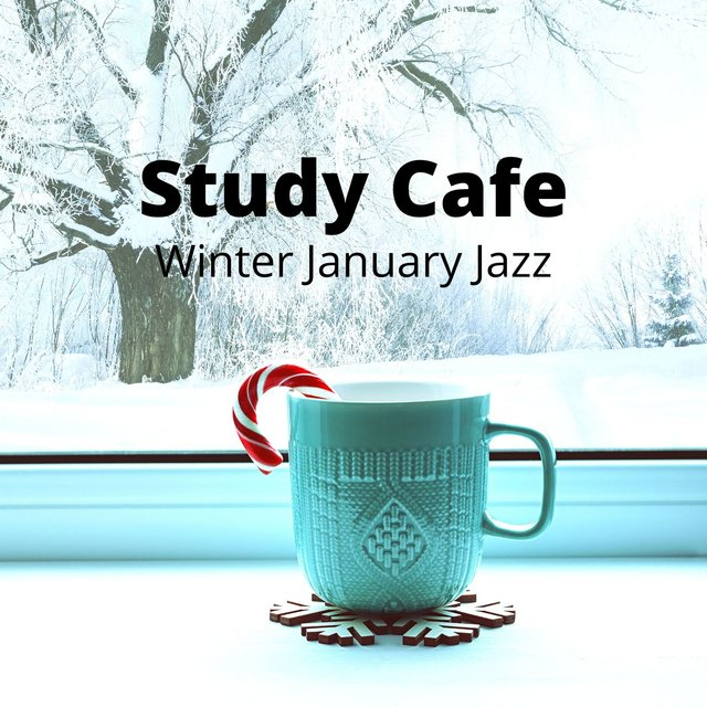 Study Cafe: Winter January Jazz - Bossa Nova Lounge Music for Happy Morning