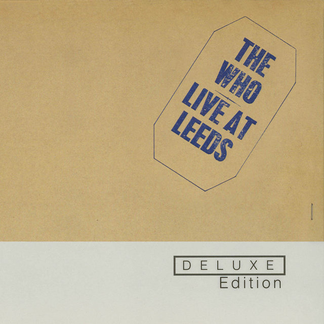 Cover art for album Live At Leeds (Deluxe Edition) by The Who