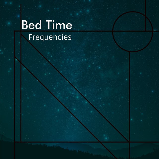 # 1 Album: Bed Time Frequencies