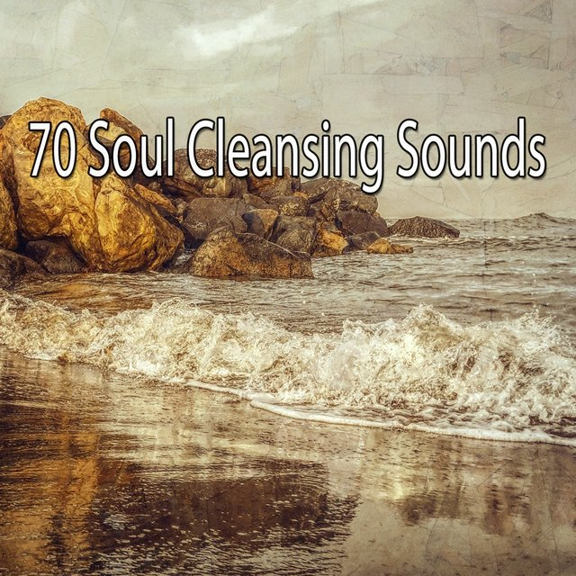 70 Soul Cleansing Sounds