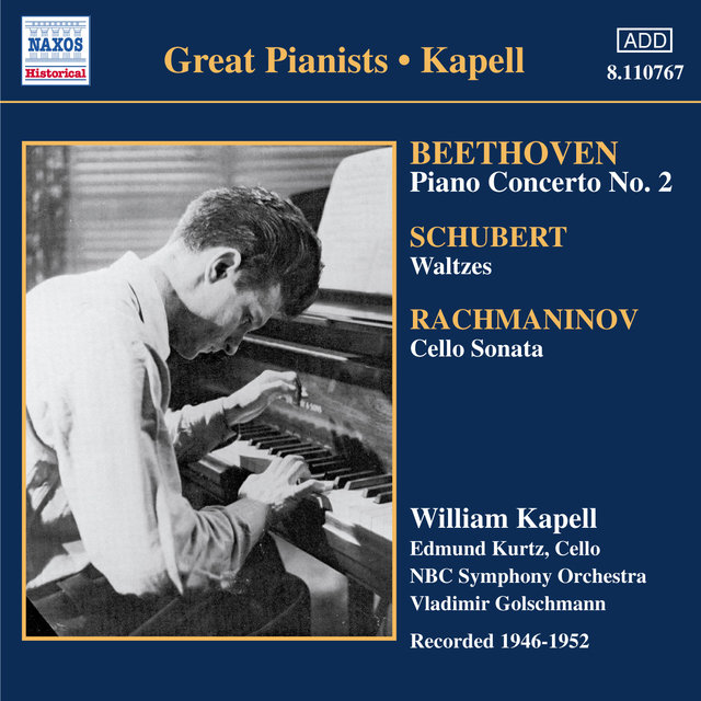 Beethoven: Piano Concerto No. 2 / Schubert: Waltzes and Dances (Kapell)(1946-1952)