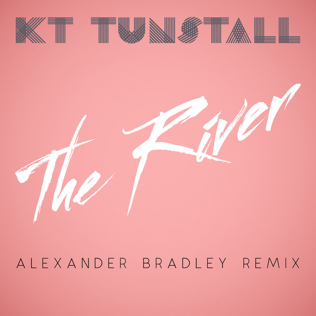 The River (Alexander Bradley Remix)