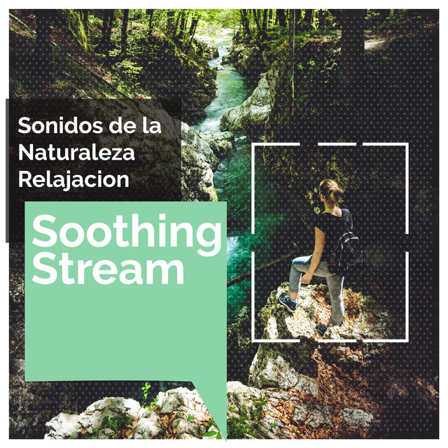 Soothing Stream