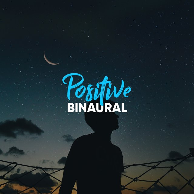# Positive Binaural