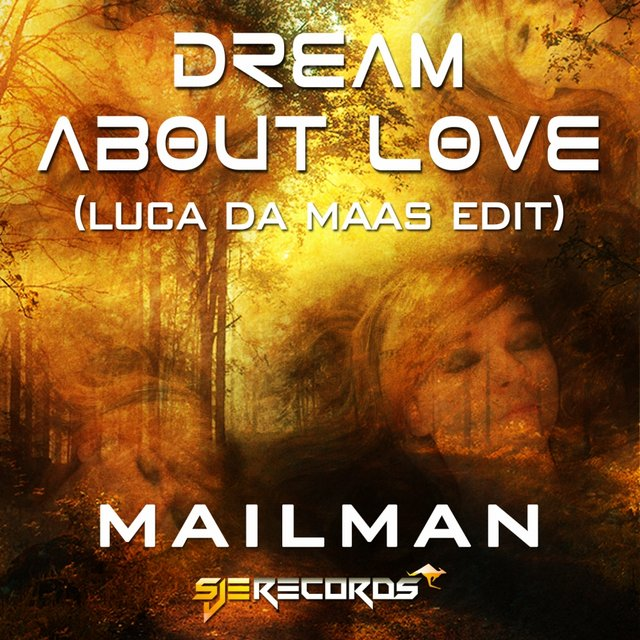 Dream About Love (Luca de Maas Remix)