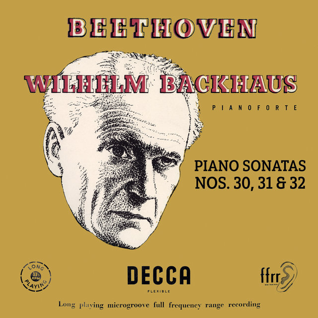 Beethoven: Piano Sonatas Nos. 30, 31 & 32 (Mono Version)