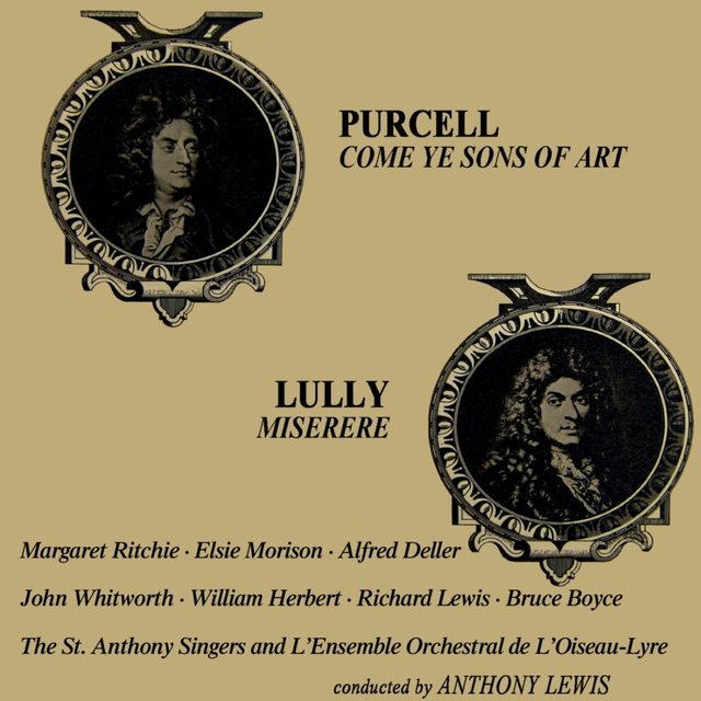 Purcell: Come Ye Sons of Art - Lully: Miserere