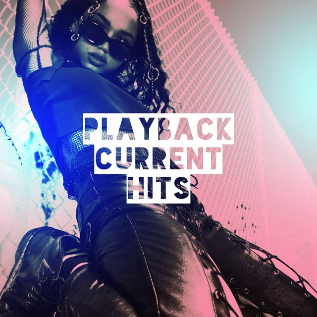 Playback Current Hits