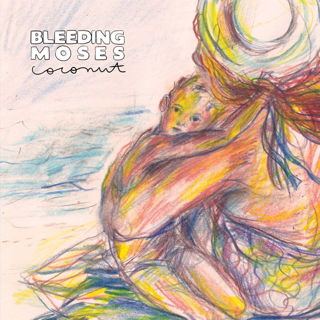 Cover art for album Coconut by Bleeding Moses