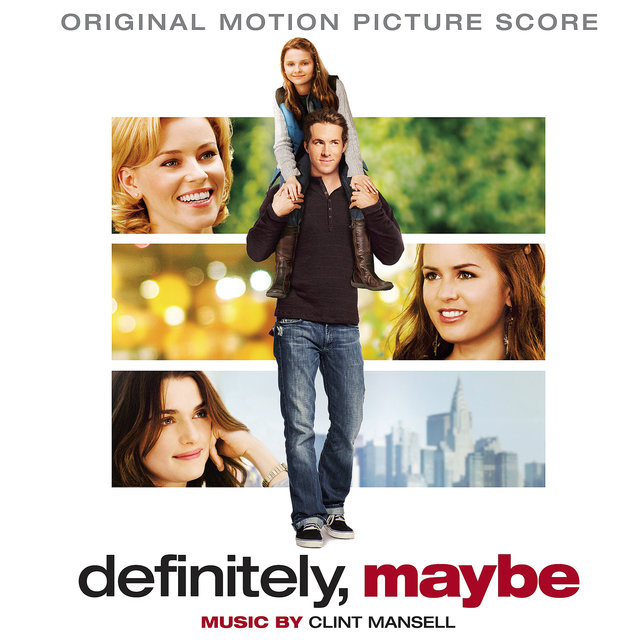 Definitely, Maybe (Original Motion Picture Score)