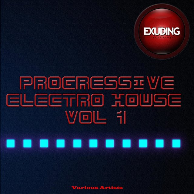 Progressive Electro House, Vol. 1