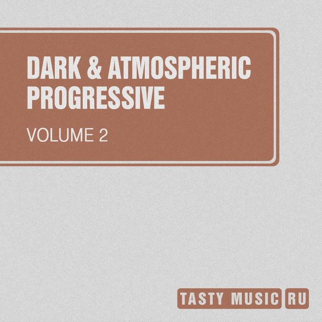 Dark & Atmospheric Progressive, Vol. 2